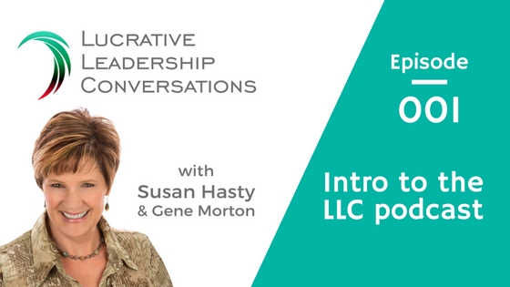 Lucrative Leadership Conversations Podcast