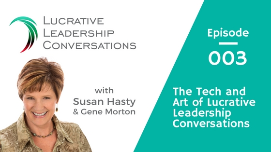 The Technology and Art of Lucrative Leadership Conversations