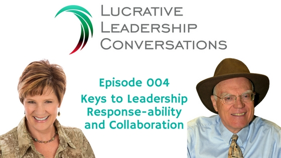 Keys to Leadership Response-ability and Collaboration