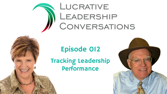 Tracking leadership performance from the lucrative leadership conversations podcast